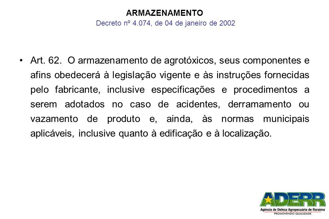 ARMAZENAMENTO Decreto nº 4.074, de 04 de janeiro de 2002
