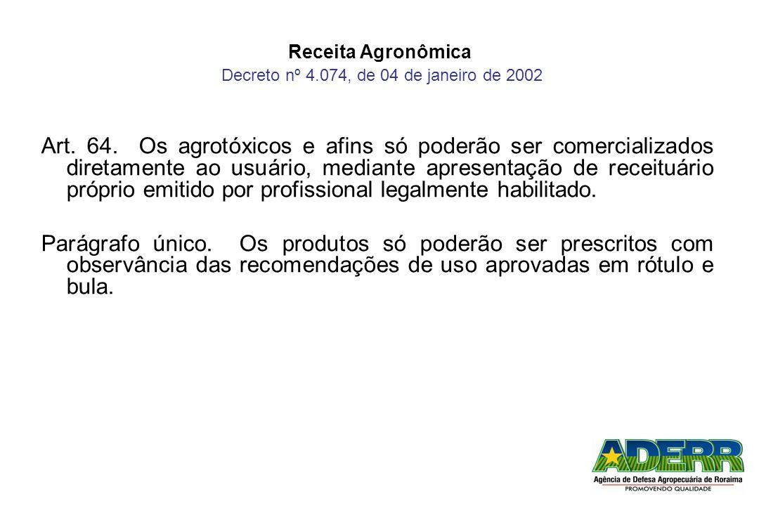 Receita Agronômica Decreto nº 4.074, de 04 de janeiro de 2002