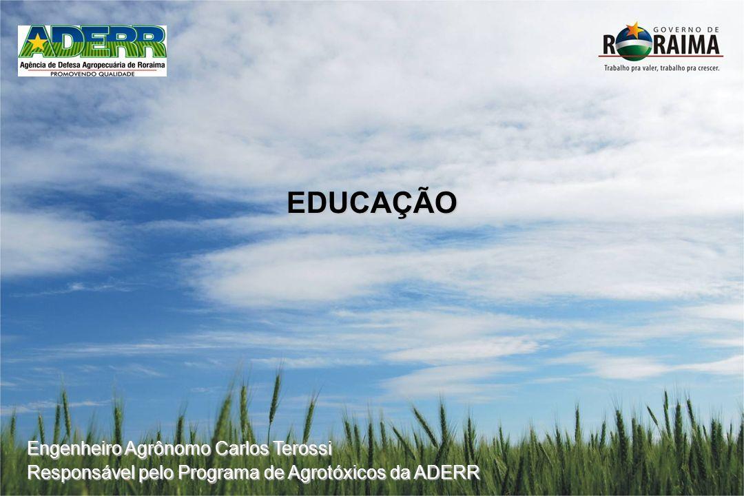 EDUCAÇÃO Engenheiro Agrônomo Carlos Terossi