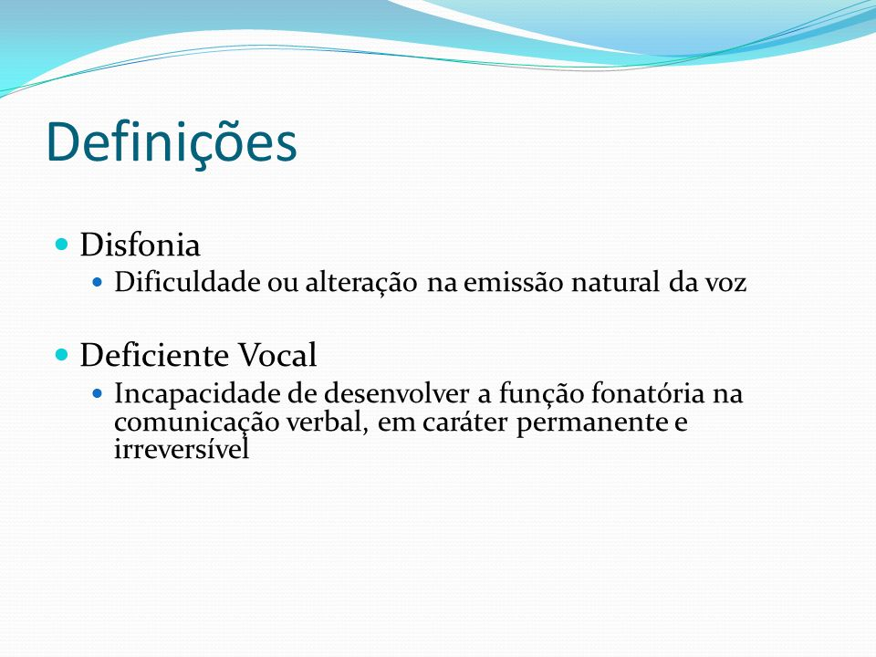 Definições Disfonia Deficiente Vocal