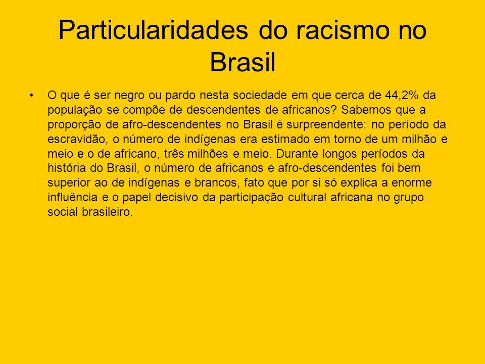 Particularidades do racismo no Brasil