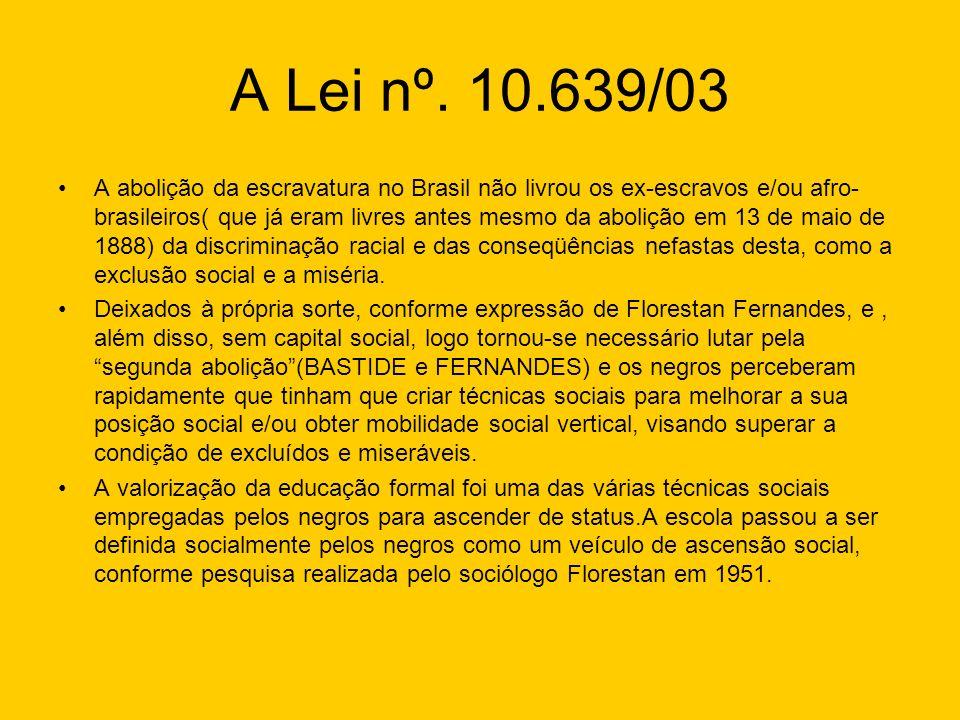A Lei nº. 10.639/03