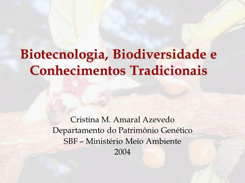 Biotecnologia, Biodiversidade e Conhecimentos Tradicionais