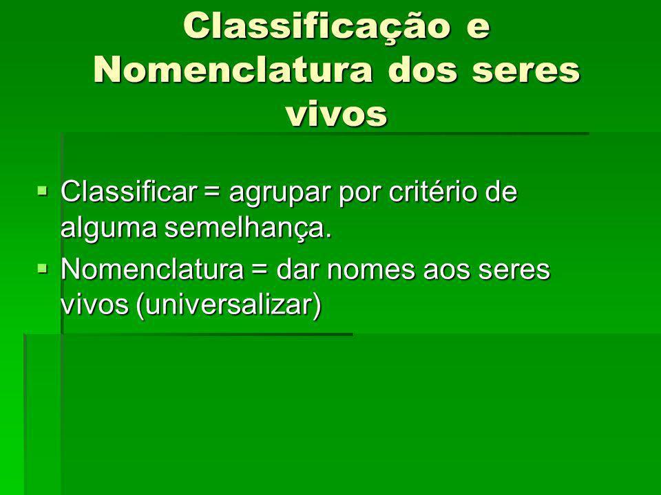 Classificação e Nomenclatura dos seres vivos