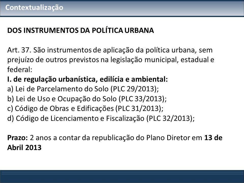 DOS INSTRUMENTOS DA POLÍTICA URBANA