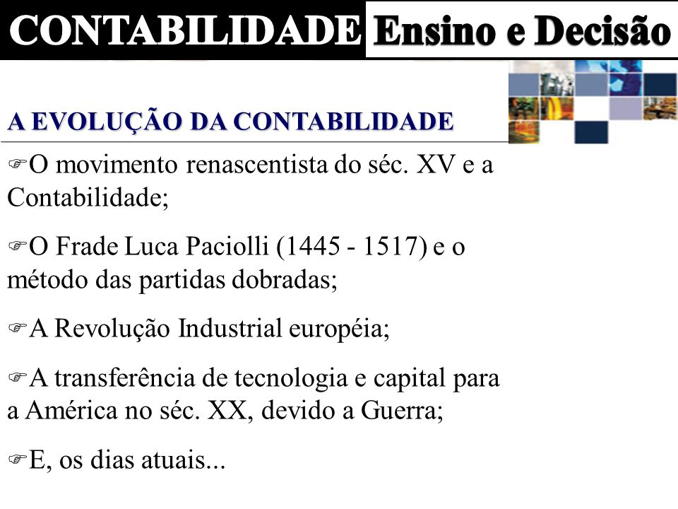 O movimento renascentista do séc. XV e a Contabilidade;
