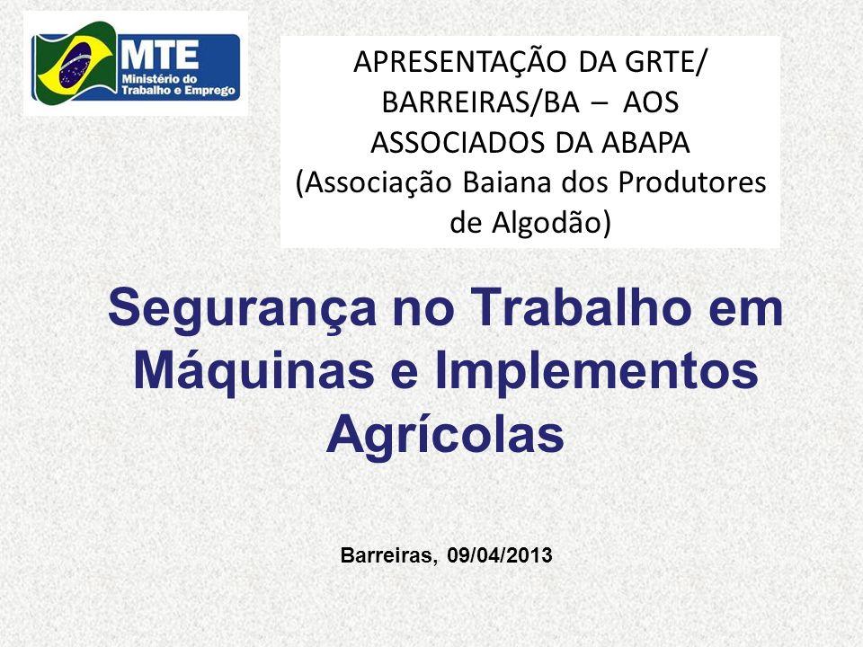 APRESENTAÇÃO DA GRTE/ BARREIRAS/BA – AOS ASSOCIADOS DA ABAPA (Associação Baiana dos Produtores de Algodão)