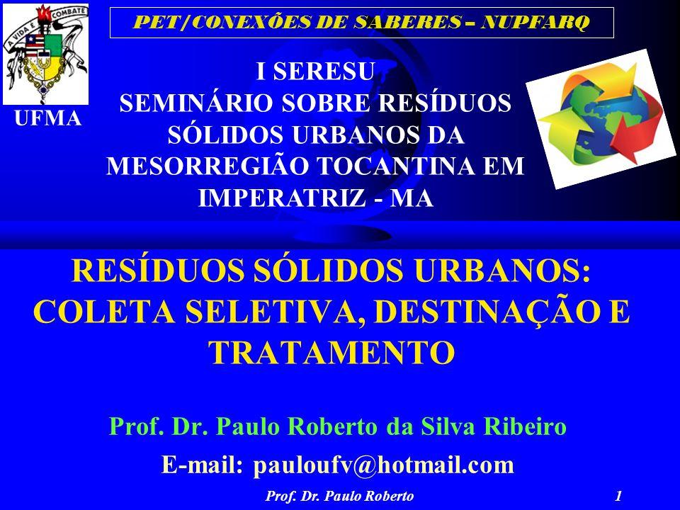 RESÍDUOS SÓLIDOS URBANOS: COLETA SELETIVA, DESTINAÇÃO E TRATAMENTO