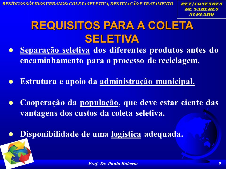 REQUISITOS PARA A COLETA SELETIVA