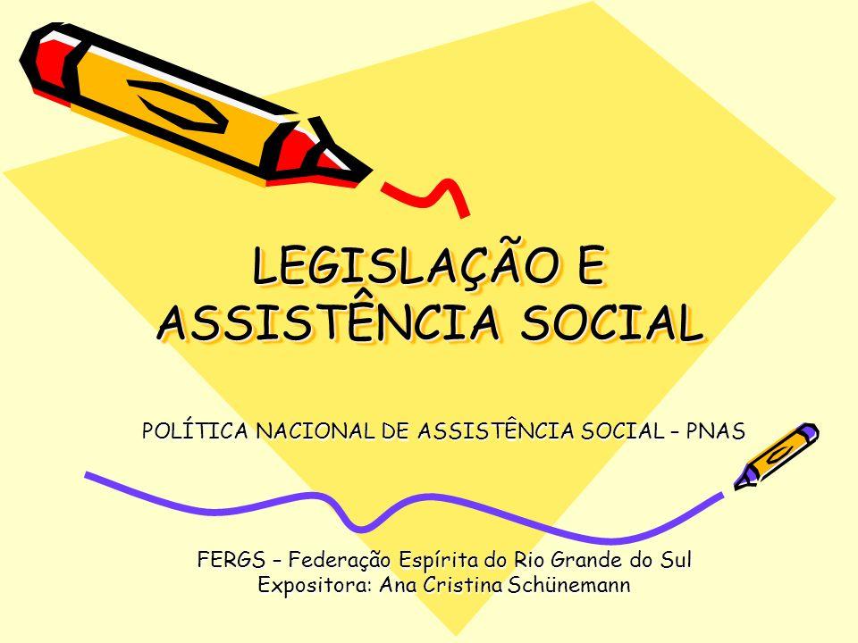 LEGISLAÇÃO E ASSISTÊNCIA SOCIAL