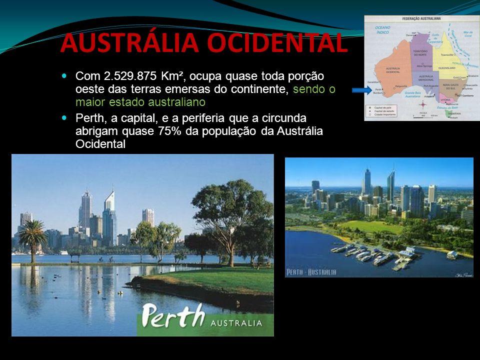 AUSTRÁLIA OCIDENTALCom 2.529.875 Km², ocupa quase toda porção oeste das terras emersas do continente, sendo o maior estado australiano.