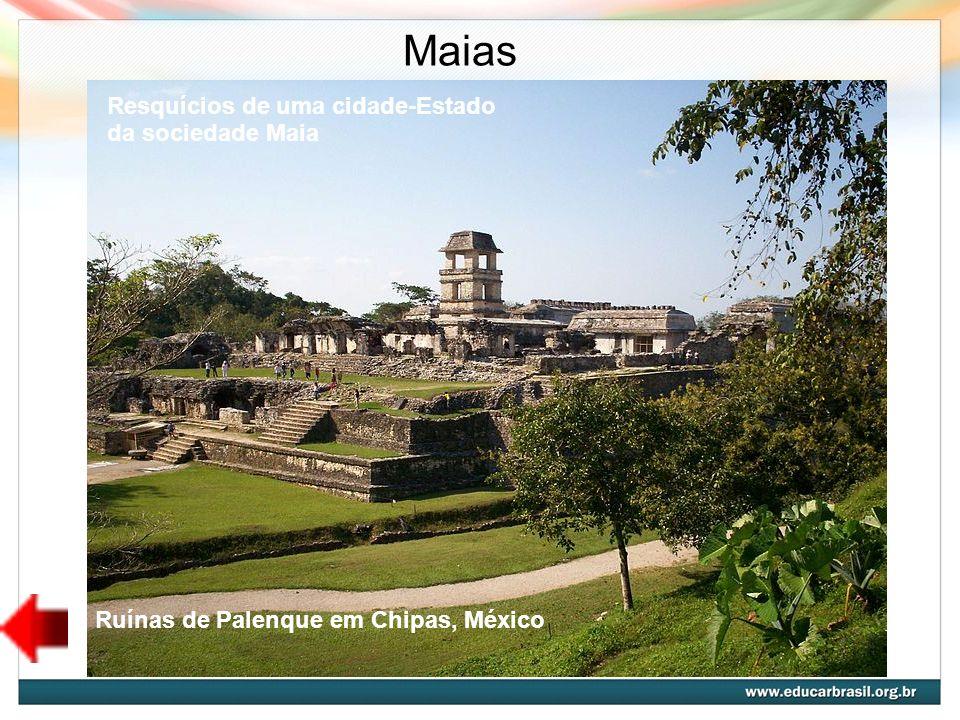 Maias Resquícios de uma cidade-Estado da sociedade Maia