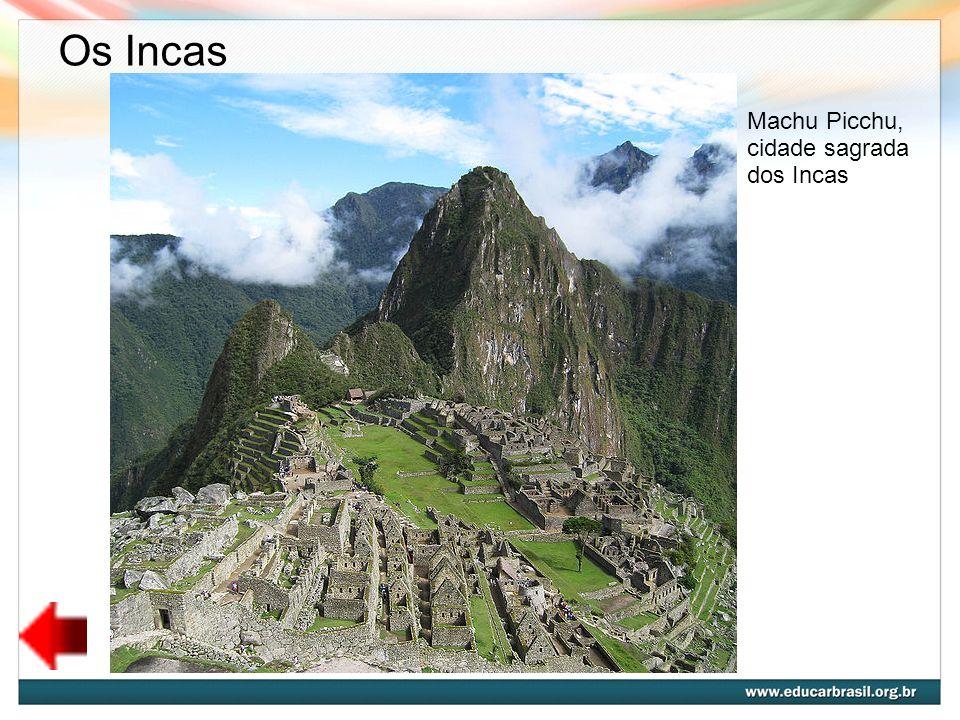 Os Incas Machu Picchu, cidade sagrada dos Incas