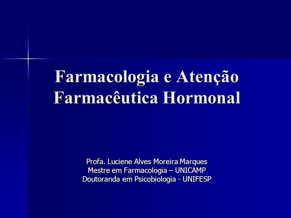 Farmacologia e Atenção Farmacêutica Hormonal