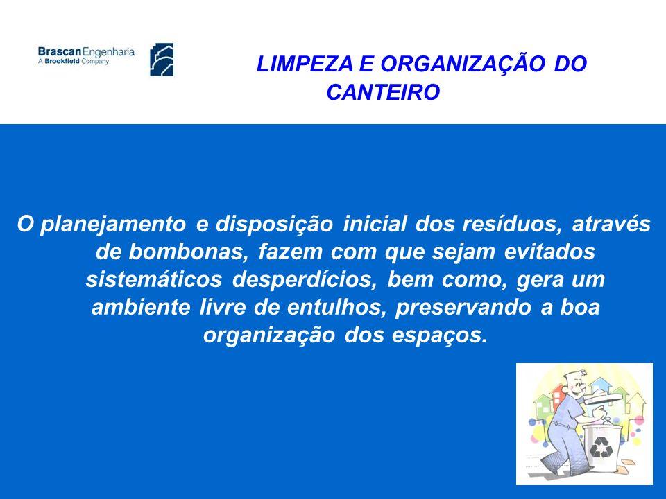 LIMPEZA E ORGANIZAÇÃO DO CANTEIRO