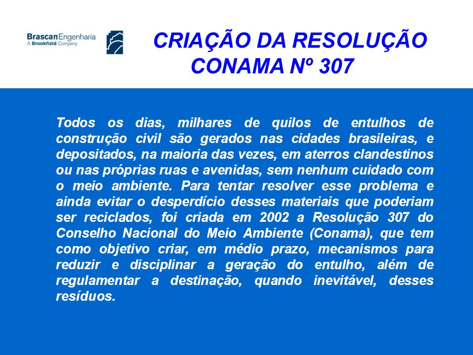 CRIAÇÃO DA RESOLUÇÃO CONAMA Nº 307