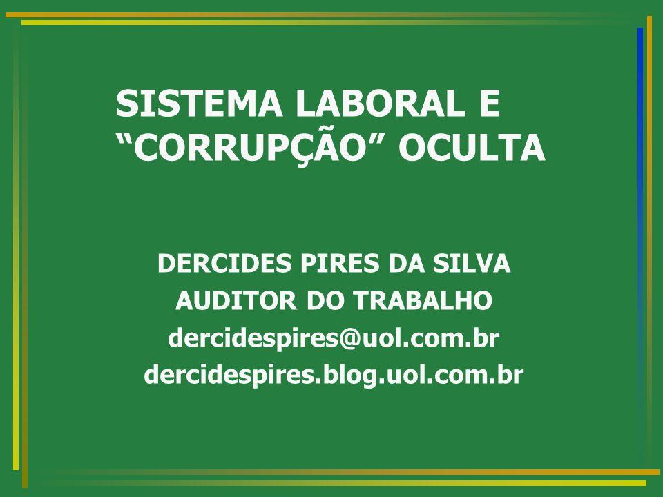 SISTEMA LABORAL E CORRUPÇÃO OCULTA