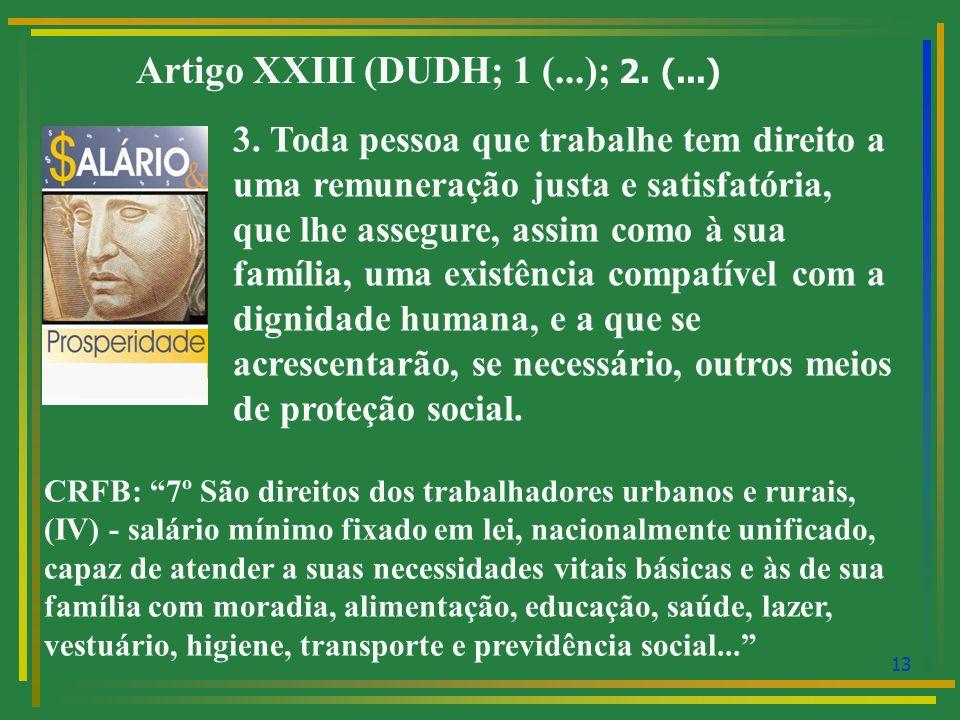 Artigo XXIII (DUDH; 1 (...); 2. (...)