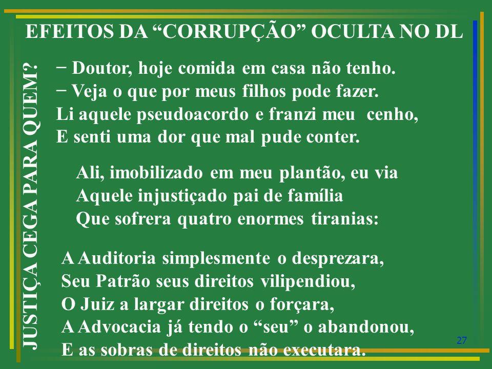 EFEITOS DA CORRUPÇÃO OCULTA NO DL