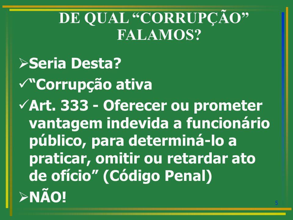 DE QUAL CORRUPÇÃO FALAMOS