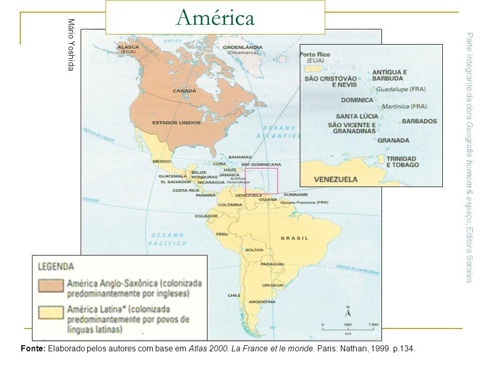 América Parte integrante da obra Geografia homem & espaço, Editora Saraiva. Mário Yoshida.
