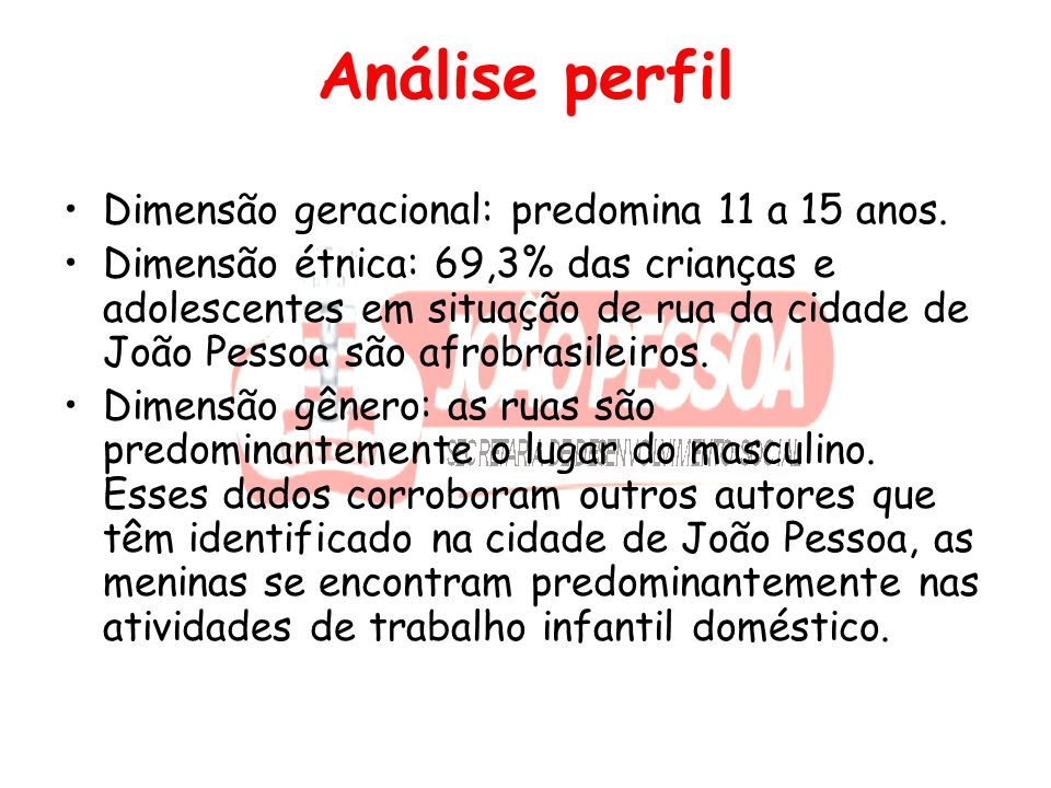 Análise perfil Dimensão geracional: predomina 11 a 15 anos.