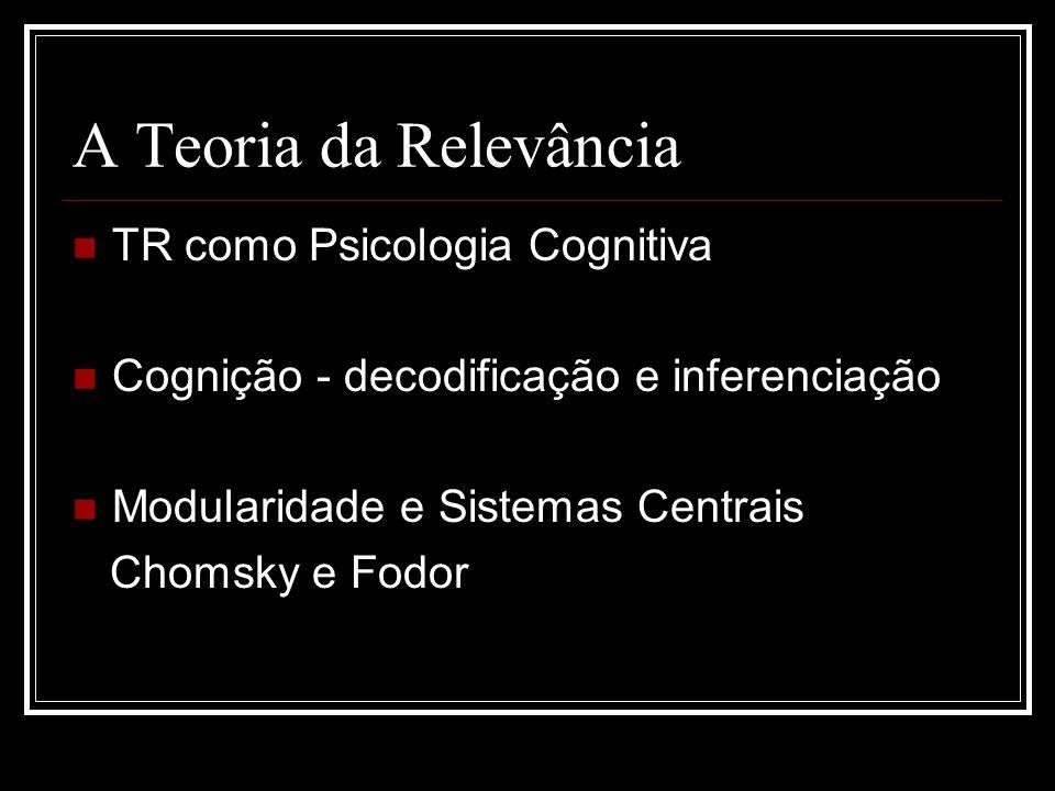 A Teoria da Relevância TR como Psicologia Cognitiva