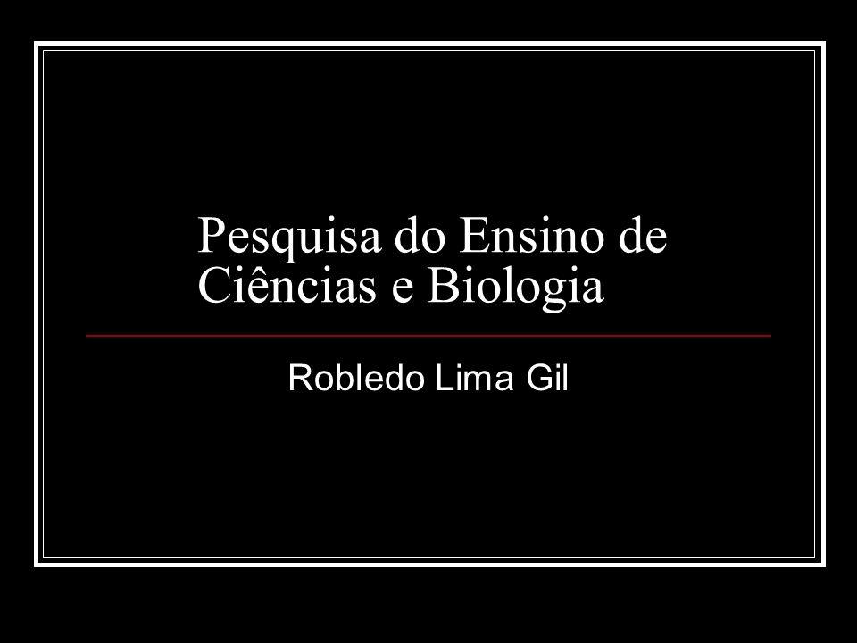 Pesquisa do Ensino de Ciências e Biologia