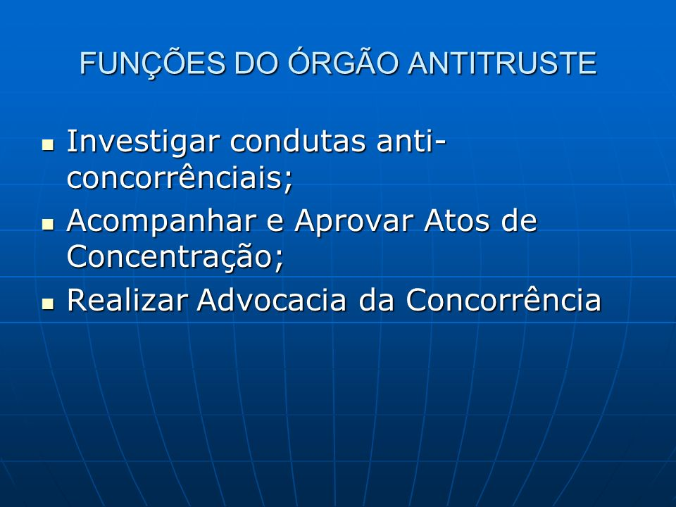 FUNÇÕES DO ÓRGÃO ANTITRUSTE