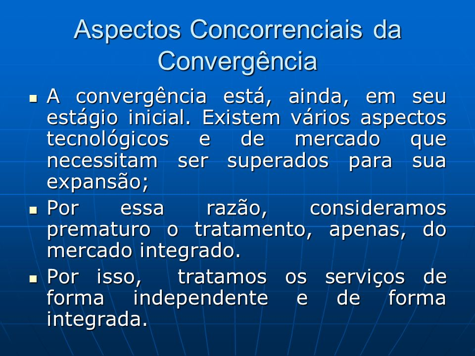 Aspectos Concorrenciais da Convergência