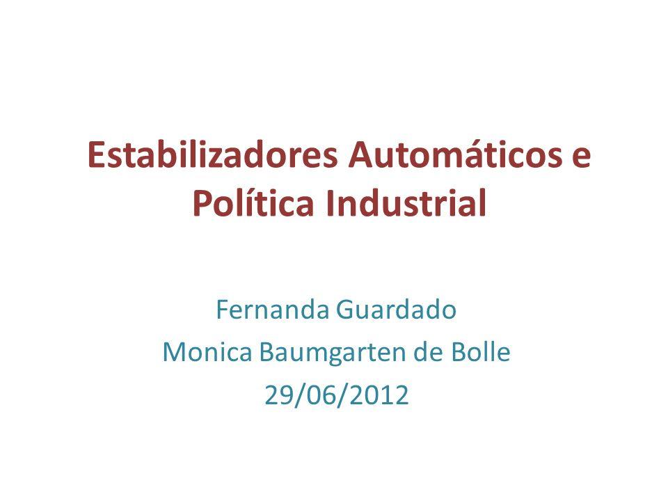 Estabilizadores Automáticos e Política Industrial