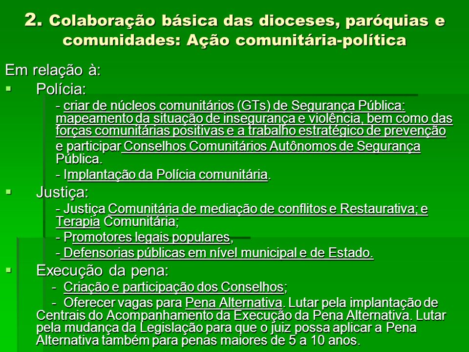 2. Colaboração básica das dioceses, paróquias e comunidades: Ação comunitária-política