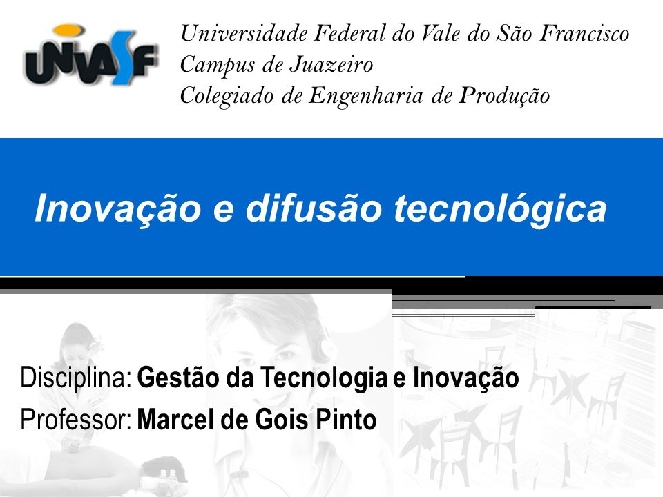 Inovação e difusão tecnológica