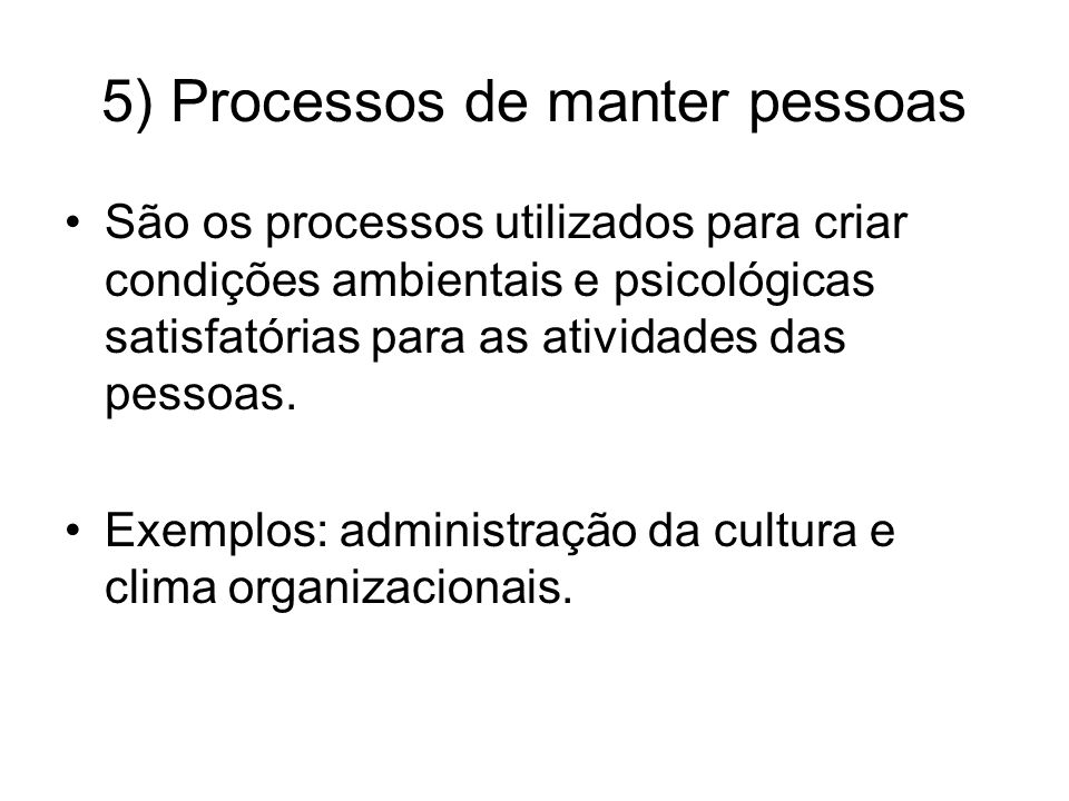 5) Processos de manter pessoas