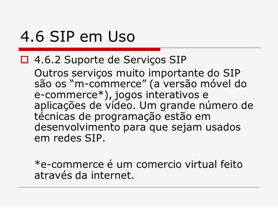 4.6 SIP em Uso 4.6.2 Suporte de Serviços SIP