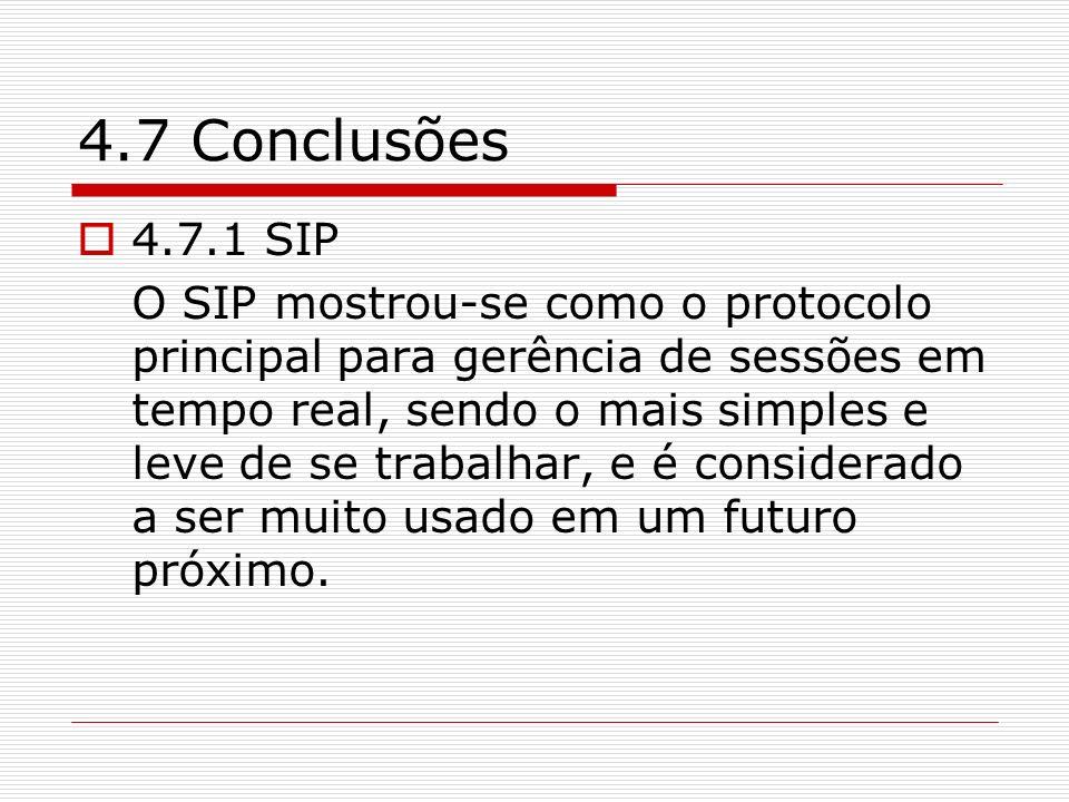 4.7 Conclusões 4.7.1 SIP.