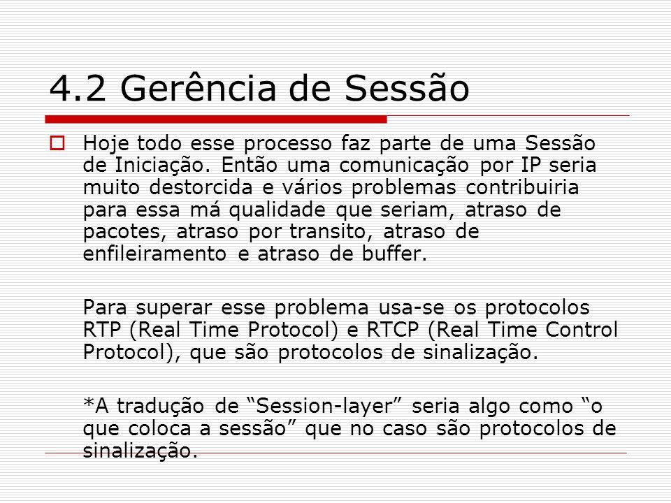 4.2 Gerência de Sessão