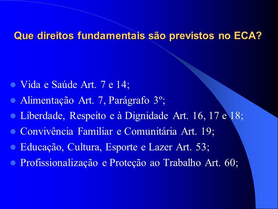 Que direitos fundamentais são previstos no ECA