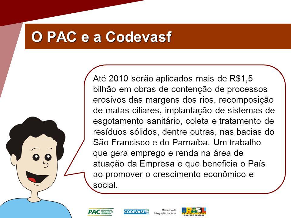 O PAC e a Codevasf