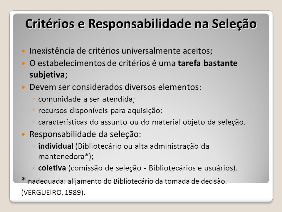 Critérios e Responsabilidade na Seleção