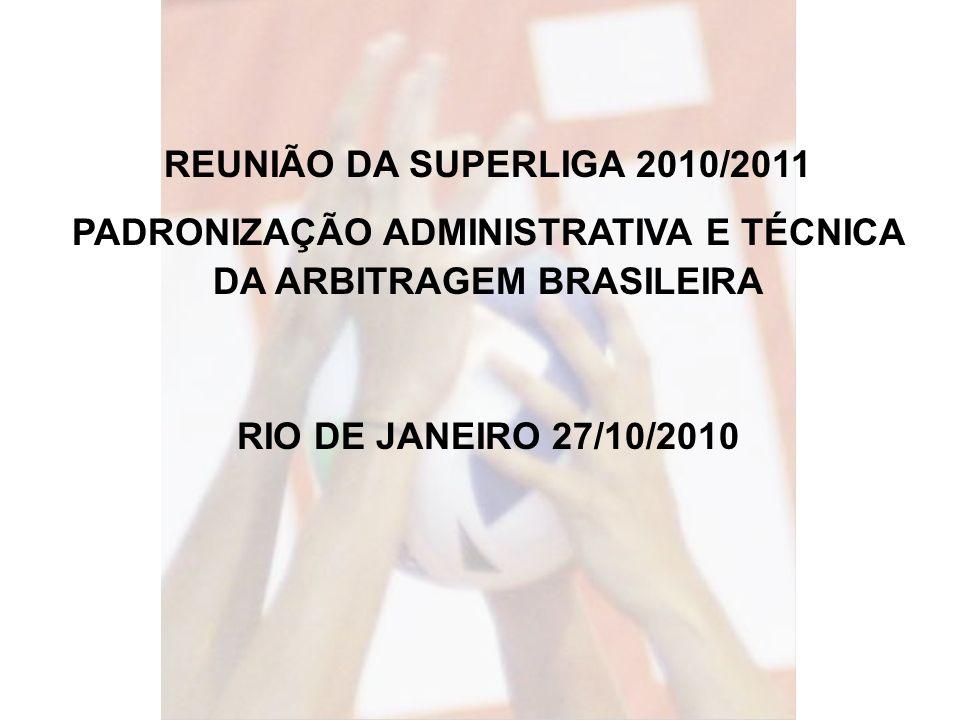 PADRONIZAÇÃO ADMINISTRATIVA E TÉCNICA DA ARBITRAGEM BRASILEIRA