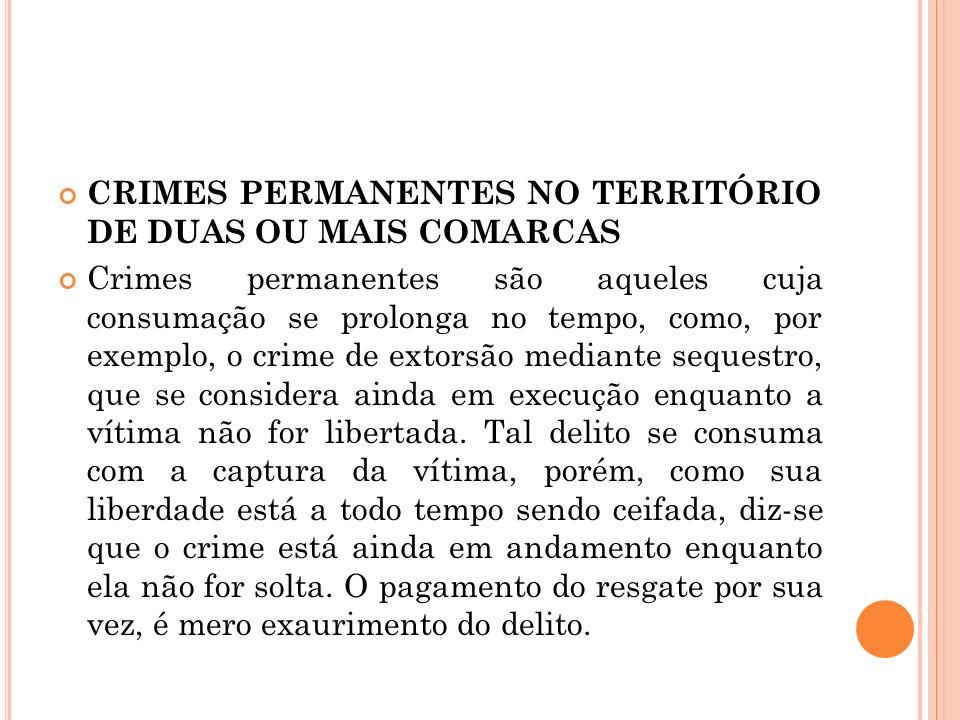 CRIMES PERMANENTES NO TERRITÓRIO DE DUAS OU MAIS COMARCAS