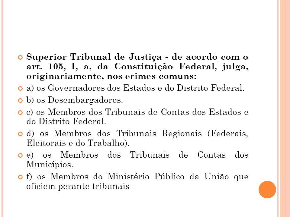 Superior Tribunal de Justiça - de acordo com o art