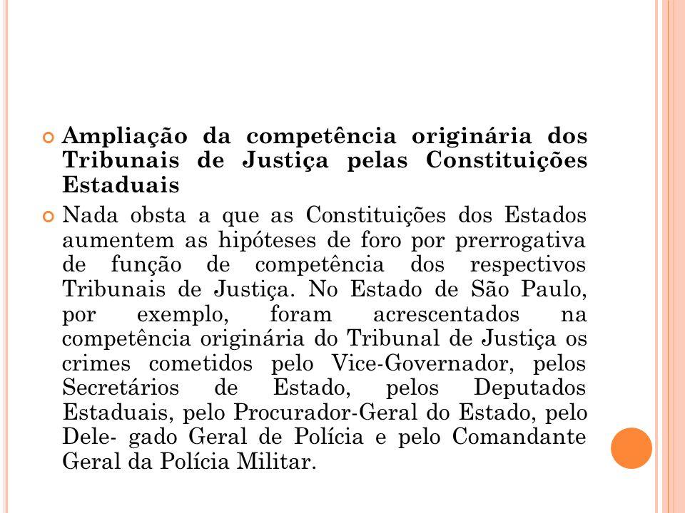 Ampliação da competência originária dos Tribunais de Justiça pelas Constituições Estaduais