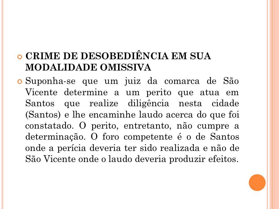 CRIME DE DESOBEDIÊNCIA EM SUA MODALIDADE OMISSIVA