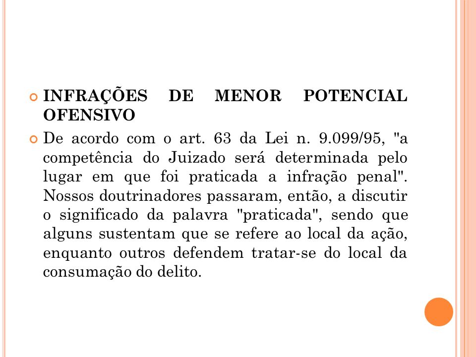 INFRAÇÕES DE MENOR POTENCIAL OFENSIVO