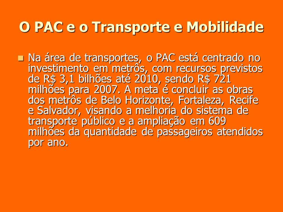 O PAC e o Transporte e Mobilidade
