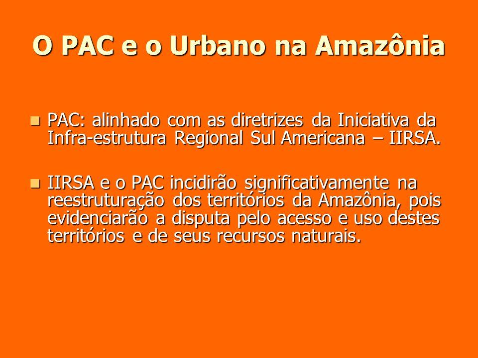 O PAC e o Urbano na Amazônia