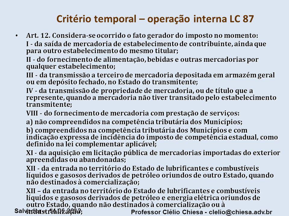 Critério temporal – operação interna LC 87
