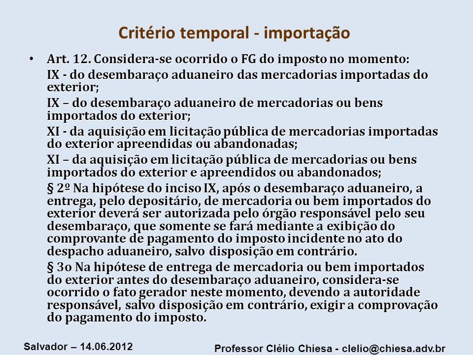 Critério temporal - importação